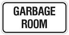 garbage room